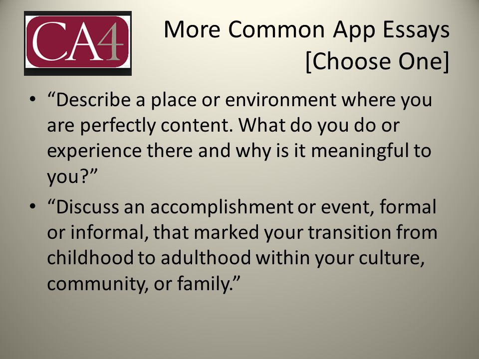 More Common App Essays [Choose One]